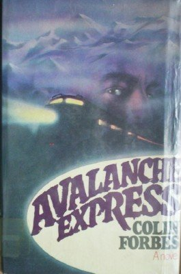 Avalanche Express by Forbes, Colin
