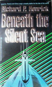 Beneath the Silent Sea by Henrick, Richard