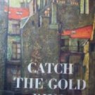 Catch the Gold Ring by Strange, John S.