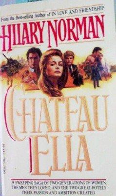 Chateau Ella by Norman, Hilary