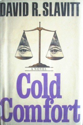 Cold Comfort by Slavitt, David