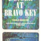Danger at Bravo Key by Johnston, Ronald