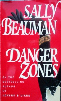 Danger Zones by Beauman, Sally