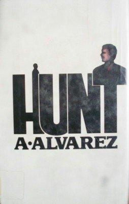 Hunt by Alvarez, Alfred