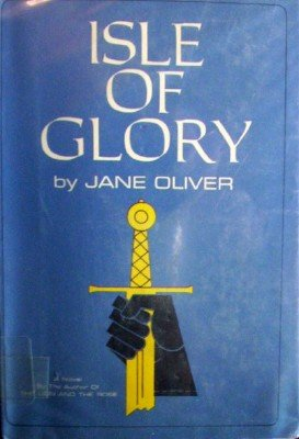 Isle of Glory by Oliver, Jane