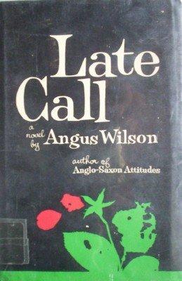 Late Call by Wilson, Angus