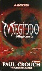 Megiddo The Omega Code 2 by Crouch, Paul