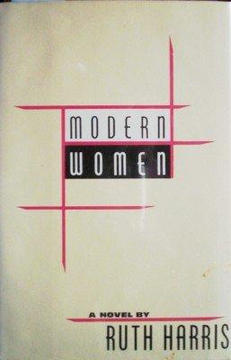 Modern Women by Harris, Ruth