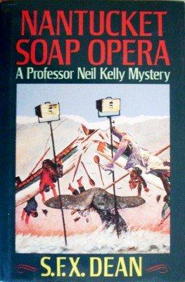 Nantucket Soap Opera by Dean, S F X