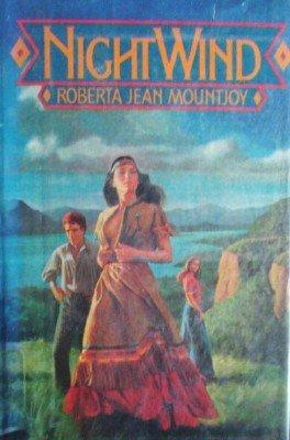 Night Wind by Mountjoy, Roberta Jean