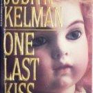 One Last Kiss by Kelman, Judith