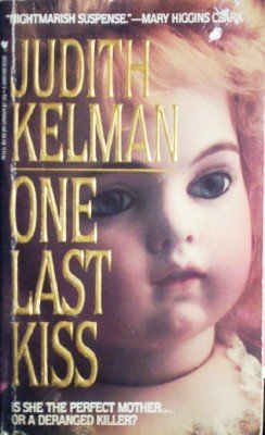 One Last Kiss by Kelman, Judith