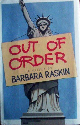 Out of Order by Raskin, Barbara