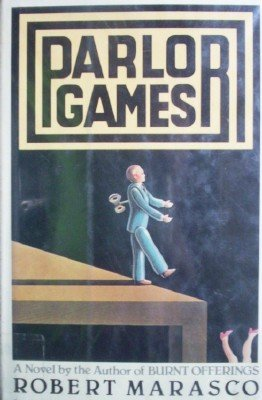 Parlor Games by Marasco, Robert