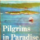 Pilgrims in Paradise by Slaughter, Frank G