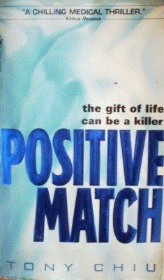 Positive Match by Chiu, Tony