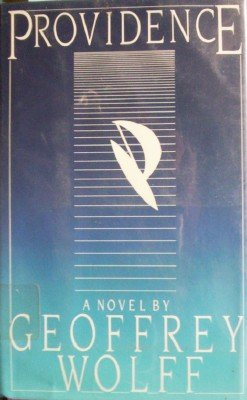 Providence by Wolff, Geoffrey
