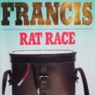 Rat Race by Francis, Dick