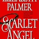 Scarlet Angel by Palmer, Elizabeth