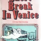 Short Break in Venice by Inchbald, Peter