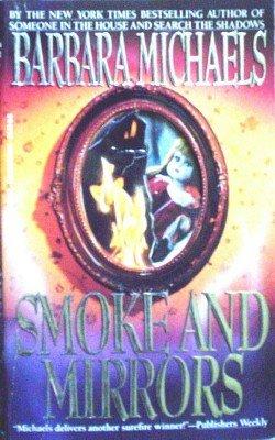 Smoke and Mirrors by Michaels, Barbara