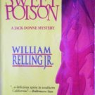 Sweet Poison by Relling Jr., William