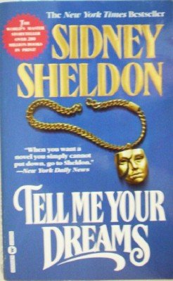 Tell Me Your Dreams by Sheldon, Sidney