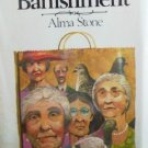 The Banishment and three Stories by Stone, Alma