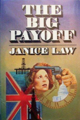 The Big Payoff by Law, Janice