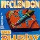 The Bluejay Shaman by McClendon, Lise