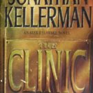 The Clinic by Kellerman, Jonathan