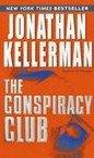 The Conspiracy Club by Kellerman, Jonathan