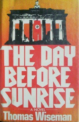 The Day Before Sunrise by Wiseman, Thomas
