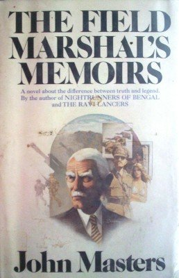 The Field Marshal's Memoirs by Masters, John