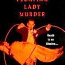 The Floating Lady Murder by Stashower, Daniel