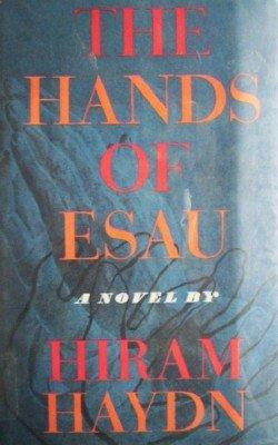 The Hands of Esau by Haydn, Hiram