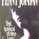 The Hidden Years by Jordan, Penny