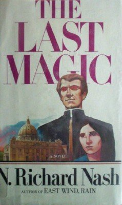 The Last Magic by Nash, N. Richard