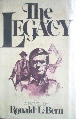 The Legacy by Bern, Ronald L.