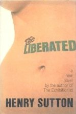 The Liberated by Sutton, Henry