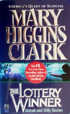 The Lottery Winner by Clark, Mary Higgins