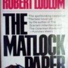 The Matlock Paper by Ludlum, Robert
