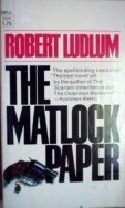 The Matlock Paper by Ludlum, Robert