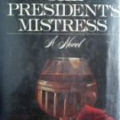 The President's Mistress by Anderson, Patrick