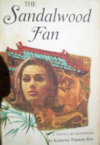 The Sandalwood Fan by Eyre, Katherine Wigmore