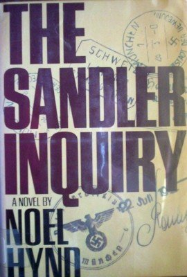 The Sandler Inquiry by Hynd, Noel
