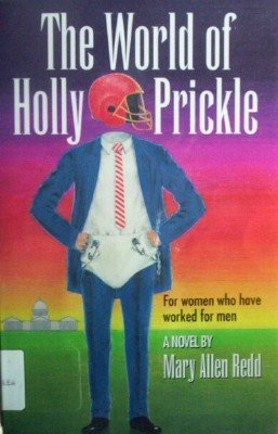 The World of Holly Prickle by Redd, Mary Allen