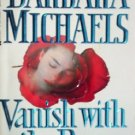 Vanish with the Rose by Michaels, Barbara