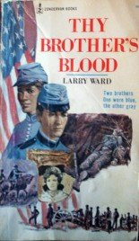 Thy Brother's Blood by  Larry Ward