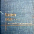 Security Credit Its Economic Role Regulation by  Jules I. Bogen